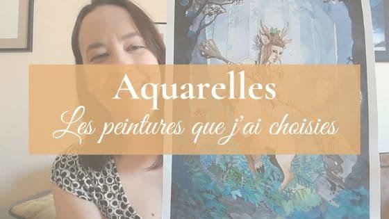 Aquarelles   les peintures que j'ai choisies