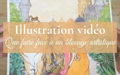 Que faire face au blocage artistique (vidéo et illustration)