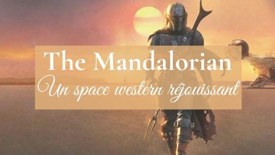 The Mandalorian   Du space western qui fait plaisir