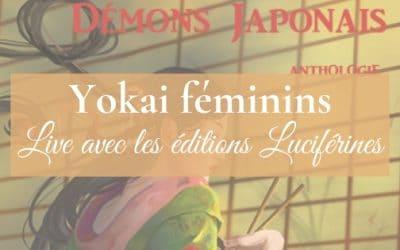 Démons japonais   Live avec les Éditions Luciférines