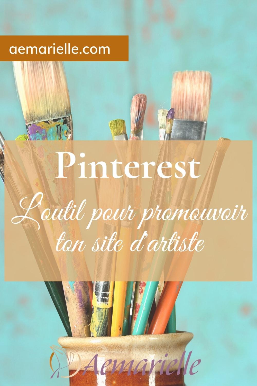 Comment utiliser Pinterest pour promouvoir ton site d'artiste