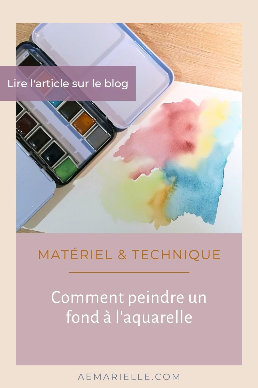 Peindre un fond à l'aquarelle - épingle Pinterest