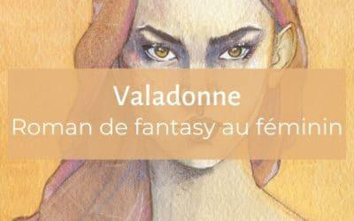 Valadonne   un excellent roman de fantasy au féminin