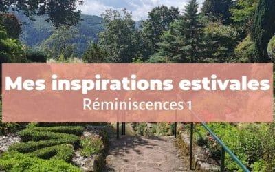 Inspirations estivales   Réminiscences 1